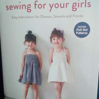 SEWING for your Girls  Includes Pull-Out Patterns