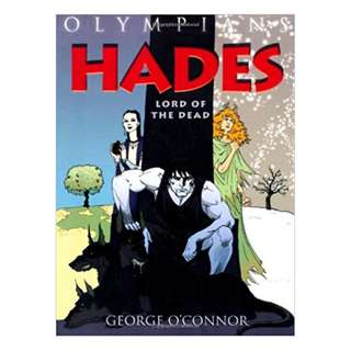 Hades; Lord of the Dead by George O'Connor