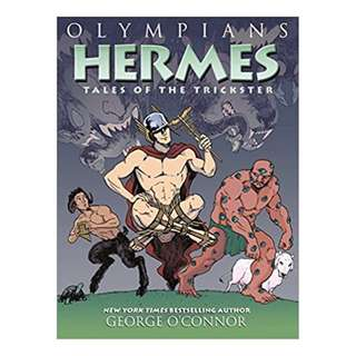 Hermes: Tales of the Trickster by George O'Connor