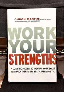 《Bran-New Hardcover + How To Identify Your Executive Skill Strengths To Determine How Well Your Work Performance 》Chuck Martin- WORK YOUR STRENGTHS : A Scientific Process to Identify Your Skills and Match Them to the Best Career for You