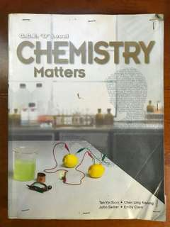 GCE O Level Chemistry Matters Tan Yin Toon, Chen Ling Kwong, John Sadier, Emily Clare