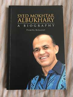 Syed Mokhtar Albukhary : A Biography by Premilla Mohanlall
