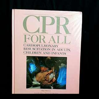 Bn CPR for all - Cardiopulmonary resuscitation for adults, children and infants