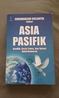 Asia Pasifik (konflik, kerja sama dan relasi antar kawasan) - Sukawarsini Djelantik