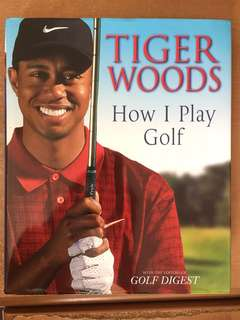Tiger Woods - How I Play Golf Hardcover