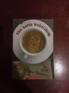The Latte Rebellion by Sarah Jamila Stevenson