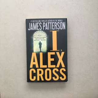 I, Alex Cross / James Patterson
