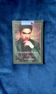 Wattpad book (my boyfriend is a vampire)