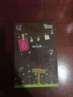 Teen Novel: S untuk... by Ida Munira