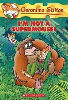 (BN) Geronimo Stilton #43 I'm Not a Supermouse!