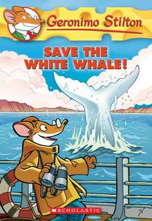 (BN) Geronimo Stilton #45 Save the White Whale!