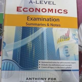 A level Economics Summaries and Notes by Anthony Fok