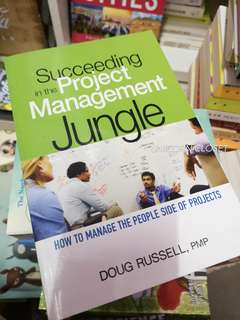 Succeeding in the Project Management Jungle