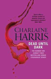 Dead Until Dark (Sookie Stackhouse/True Blood Novel #1)