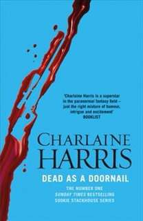 Dead as a Doornail (Sookie Stackhouse/Trueblood Novel #5)