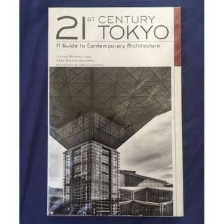 21st Century Tokyo A Guide to Contemporary Architecture paperback