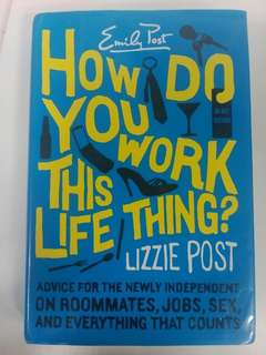 How Do You Work This Life Thing by Lizzie Post