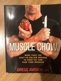 Muscle chow - more than 150 easy to follow recipes to burn fat and feed your muscles