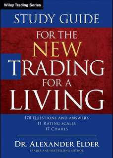 Study Guide for a New Trading for A Living By Alexander Elser
