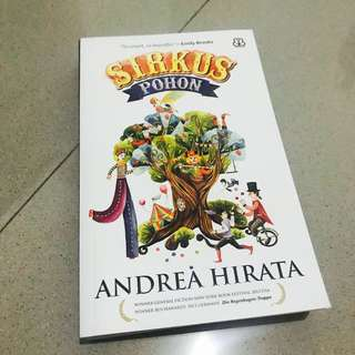 [Authentic] Andrea Hirata - Sirkus Pohon