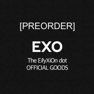 [PREORDER] EXO The ElyXiOn dot Official Goods