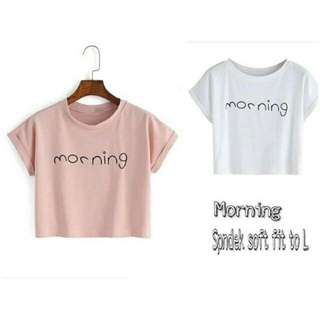 Morning croptee
