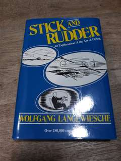 Stick and Rudder by Wolfgang Langewiesche