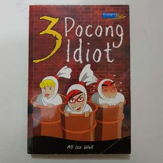 3 POCONG IDIOT by ALL IZZ WELL
