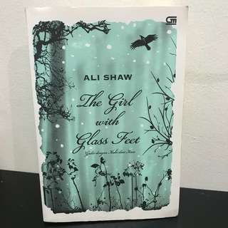 'The Girl with Glass Feet' by ALI SHAW