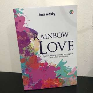 'Rainbow Love' by Ana Westy