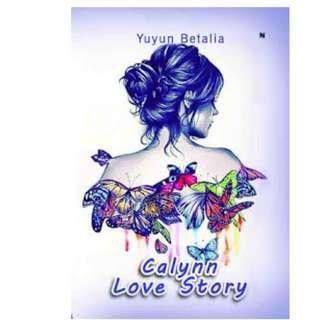 Ebook Calynn Love Story - Yuyun Betalia