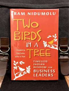 # Highly Recommended《New Book Condition + The Higher Reality & Insight Of Business World : Being-Centered Leadership》Ram Nidumolu - TWO BIRDS IN A TREE: Timeless Indian Wisdom for Business Leaders