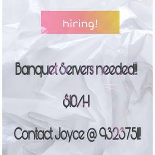 10/h!!! Part time Banquet Service Crews needed for this week!!