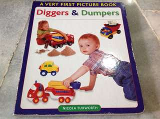 A very first picture book-Diggers & Dumpers