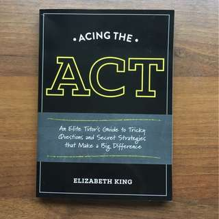 Acing The ACT by Elizabeth King Textbook