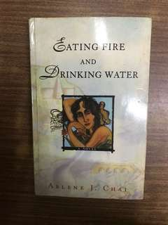 Eating Fire & Drinking Water