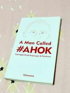 """Buku Inspiratif Biografi Ahok """" A Man Called Ahok """""""