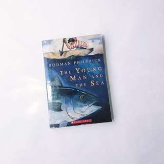 🦉 The Young Man and The Sea by Rodman Philbrick