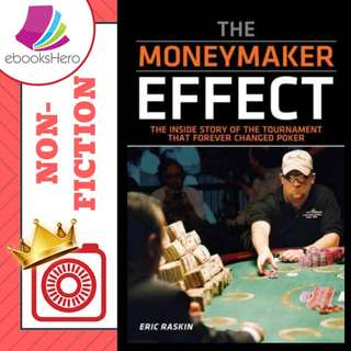 The Moneymaker effect