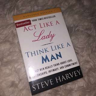 Act like a lady, think like a man. Steve harvey