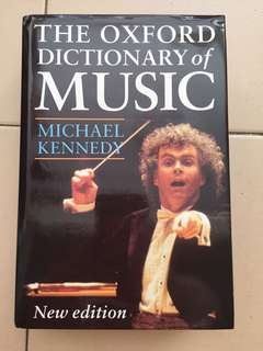 The Oxford Dictionary of Music (by Michael Kennedy)