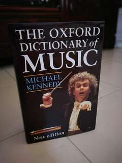 (Brand New) The Oxford Dictionary of Music by Michael Kennedy