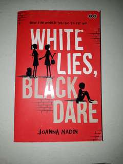 """White lies black dares"" by joanna nadin"