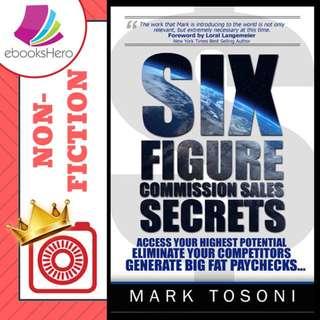 Six figure commission sales secrets