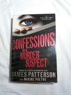 Confessions of a Murder Suspect by James Patterson and Paetro Maxine