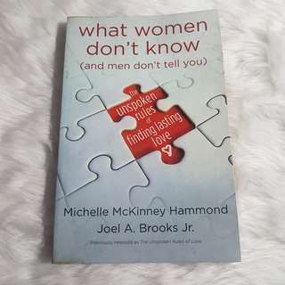 What Women Don't Know (and men don't tell you)