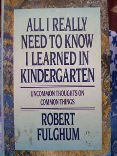 all i really need to know i learned from kindergarten