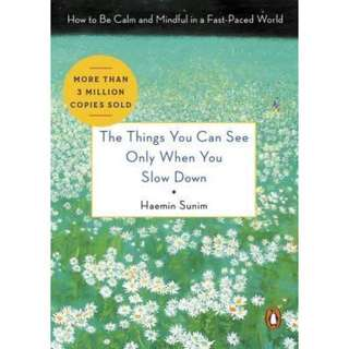 (ebook) The Things You Can See Only When You Slow Down: How to Be Calm and Mindful in a Fast-Paced World