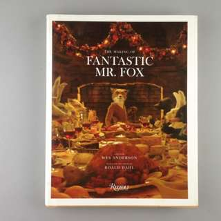 The Making of Fantastic Mr. Fox (Wes Anderson) [Hardcover book] (Roald Dahl)