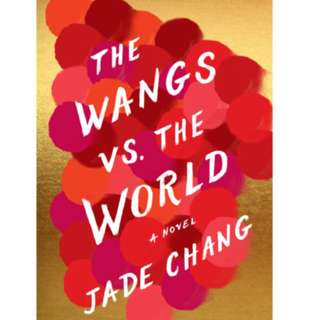 (ebook) The Wangs vs. the World by Jade Chang